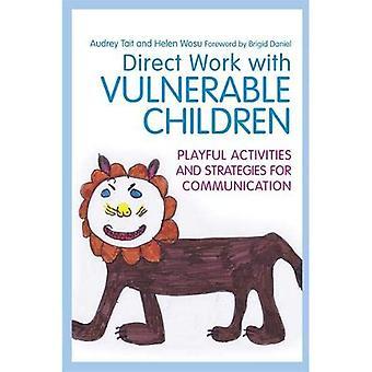 Travailler directement avec les enfants vulnérables