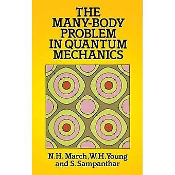 Många-kroppen problemet Quantum mekaniker (Dover böcker om fysik)