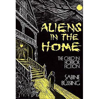 Aliens in der Wohnung des Kindes in der Horror-Fiction von Büssing & Sabine