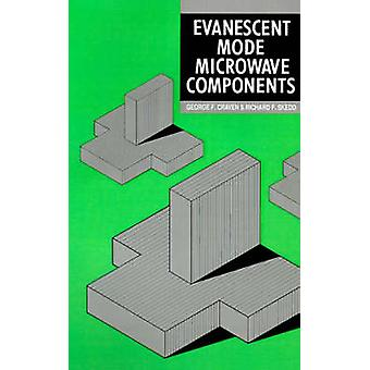 Evanescent Mode Microwave Components by Craven & George F.