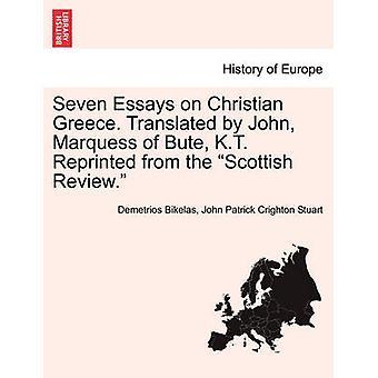 キリスト教ギリシアについての7つのエッセイビュート K.T. のジョン・侯爵によって翻訳された、スコットランドのレビューから再版。バイ Bikelas & デメトリオス