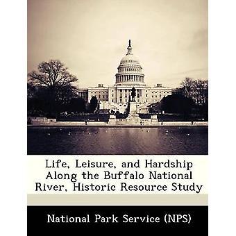 Leven Leisure en ontbering langs de Buffalo National River historische Resource studie door NPS-National Park Service