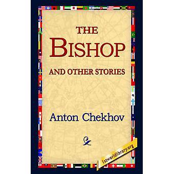 El obispo y otros relatos de Chejov y Antón Pavlovich