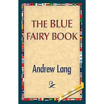 The Blue Fairy Book by Lang & Andrew