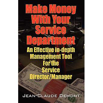 Tjene penger med serviceavdelingen et effektiv InDepth administrasjonsverktøy for tjenesten DirectorManager av Demont & Jean Claude