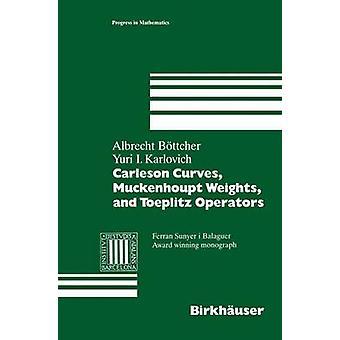 Carleson curvas Muckenhoupt pesos y los operadores de Toeplitz por Albrecht y Bttcher