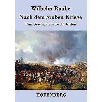 Nach dem groen Kriege by Wilhelm Raabe