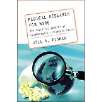 Investigación médica de alquiler - la economía política de farmacéutico Cl
