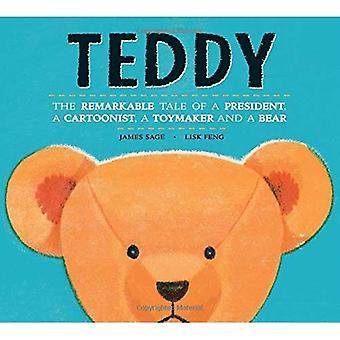 Teddy: l'histoire remarquable d'un Président, un caricaturiste, un Toymaker et un ours