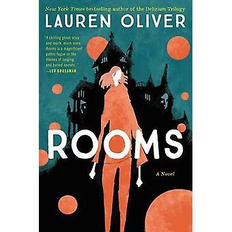 Rooms by Lauren Oliver - 9780062223203 Book
