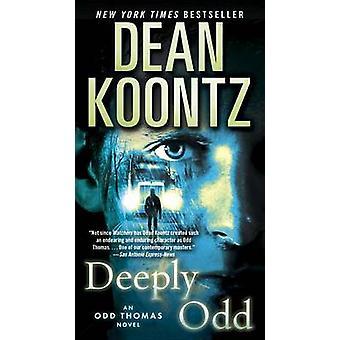 Deeply Odd by Dean R Koontz - 9780553593082 Book