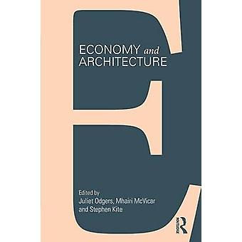 Economy and Architecture by Juliet Odgers - Mhairi McVicar - Stephen