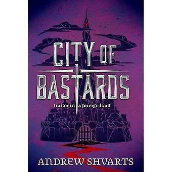 City Of Bastards by City Of Bastards - 9781484767634 Book