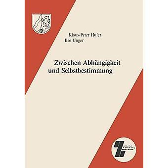 Zwischen Abhangigkeit Und Selbstbestimmung Institutionalisierte Und Selbstorganisierte Politische Erwachsenenbildung Seit Den Siebziger Jahren de Hufer & K. P