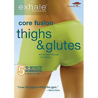 Exhale - Core Fusion Glutes & Thighs [DVD] USA import