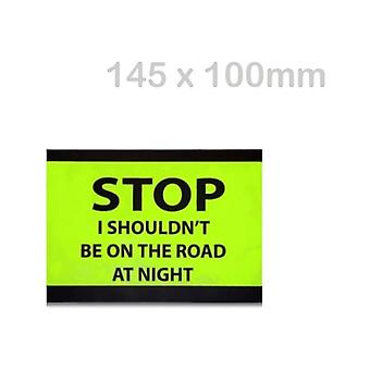 Solon Stop I Shouldn't Be On The Road At Night Permanent Sticker (145 X 100mm)