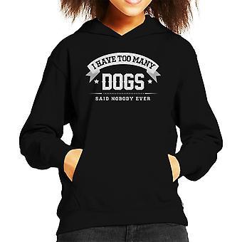 犬が多すぎて誰も子供のフード付きスウェットシャツを言わなかった