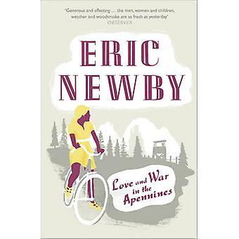 Love and War in the Apennines by Eric Newby - 9780007367894 Book