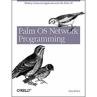Palm OS Network Programming by Greg Winton - 9780596000059 Book