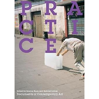 Practice by Marcus Boon - 9780854882618 Book