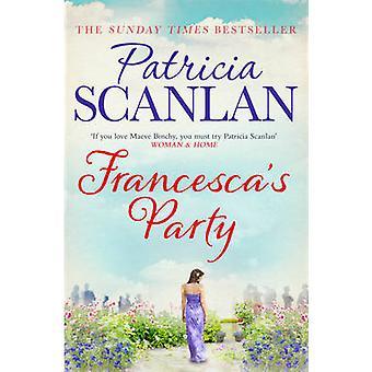 Francesca's Party by Patricia Scanlan - 9781471140402 Book