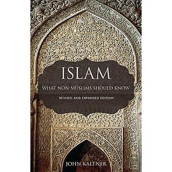 Islam - vad icke-muslimer bör veta av John Kaltner - 9781506416663 B