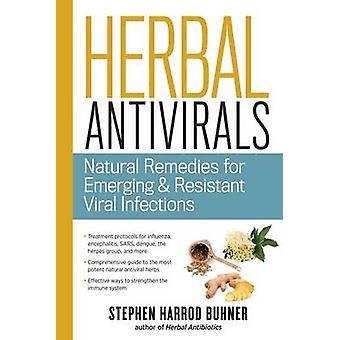 Herbal Antivirals - Natural Remedies for Emerging and Resistant Viral