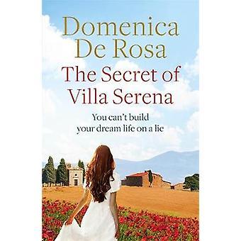 The Secret of Villa Serena by The Secret of Villa Serena - 9781786484