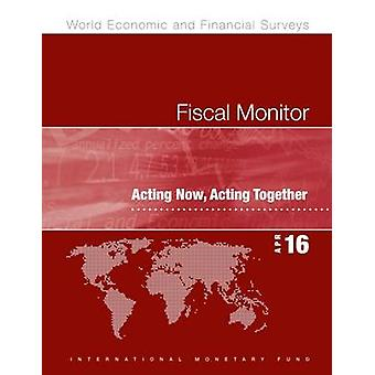 Fiscal Monitor - Acting Now - Acting Together by IMF - 9781513510590 B