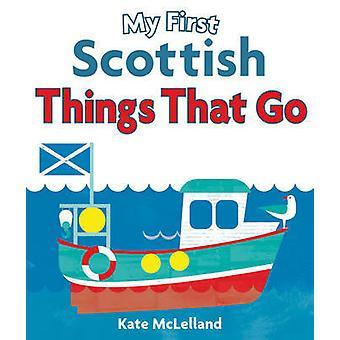 Min första skotska saker som går av Kate McLelland - 9781782501831 Bo
