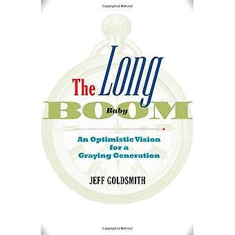 Le Long du Baby Boom: Une Vision optimiste pour une génération grisonnant