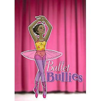 Baletti kiusaajat