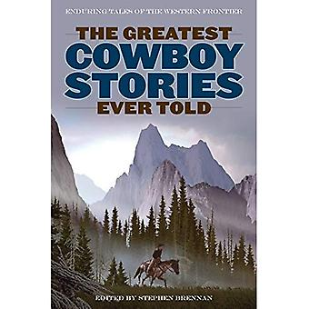 The Greatest Cowboy Stories Ever Told