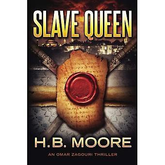 Slave Queen (een Omar Zagouri Thriller)