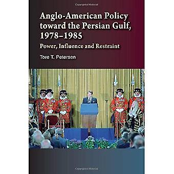 Anglo-amerikanische Politik gegenüber den Persischen Golf, 19781985: macht, Einfluss & Zurückhaltung