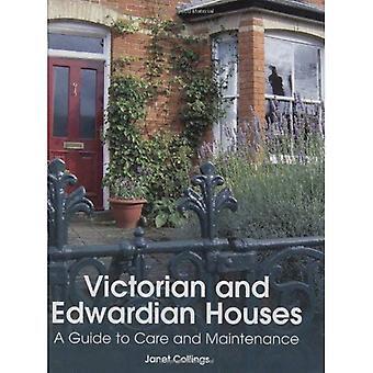 Victoriaanse en Edwardiaanse huizen: een gids voor verzorging en onderhoud