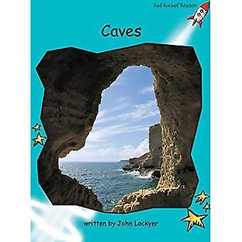 Grottes: Niveau 2: maîtrise (Red Rocket lecteurs: jeu de non-fiction B)