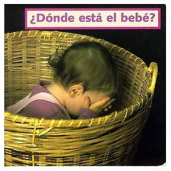Donde Esta El Bebe?
