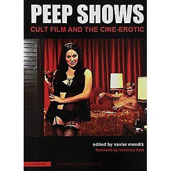 Peep Shows: Película de culto y el Cine erótico