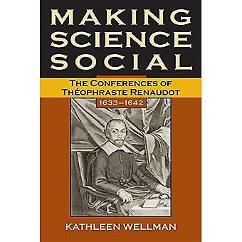 Rendere la scienza sociale: Le conferenze di Theophraste Renaudot 1633-1642
