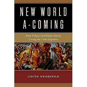 New World yritteliäs: Musta uskonto ja rodullisen identiteetin suuri siirron aikana