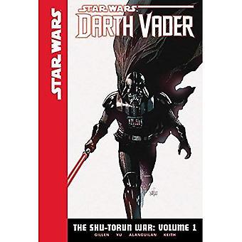 Star Wars Darth Vader the Shu-Torun War 1 (Star Wars: Darth Vader: the Shu-Torun War)