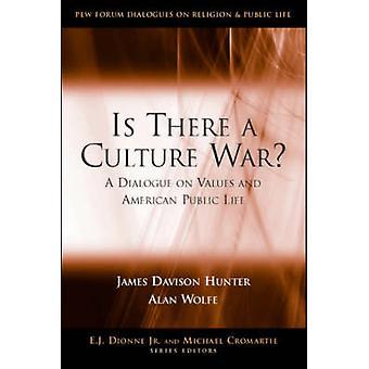 Y A-t-il une guerre de la Culture? -Un Dialogue sur les valeurs et les FRV Public américain