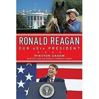 Ronald Reagan vårt 40: e President