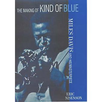 La realización de la clase de Blue Miles Davis y su obra maestra de Eric y Nisenson