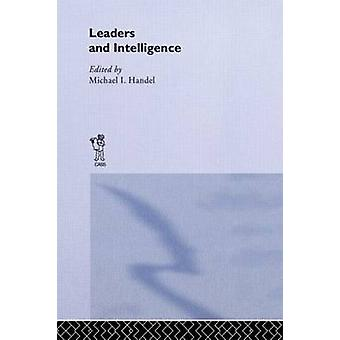 Leaders and Intelligence by Handel & Michael