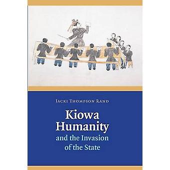Kiowa humanidade e a invasão do estado por Rand & Jacki Thompson