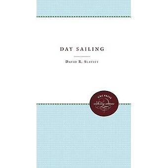 Day Sailing by Slavitt & David R.