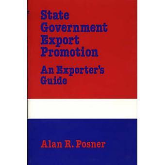 Promotion des exportations gouvernement d'état un Guide des exportateurs par Posner & Alan R.