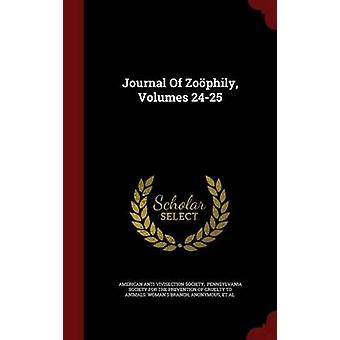 Journal Of Zophily Volumes 2425 by Society & American AntiVivisection